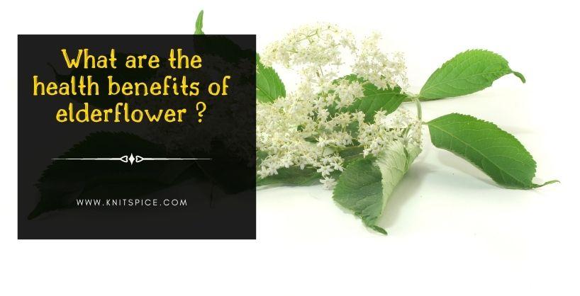 health benefits of elderflower