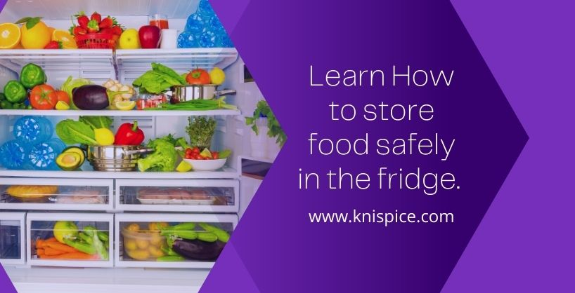how to store food safely in the fridge